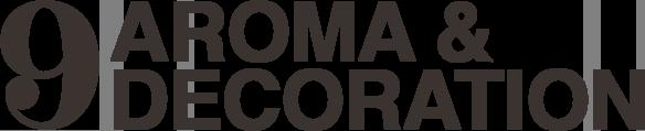 9 AROMA & DECORATION